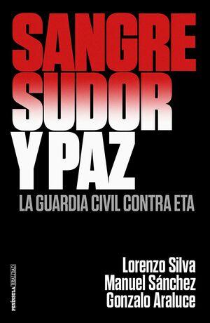 SANGRE, SUDOR Y PAZ
