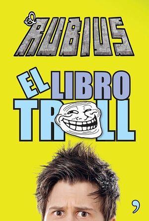 RUBIUS EL LIBRO TROLL