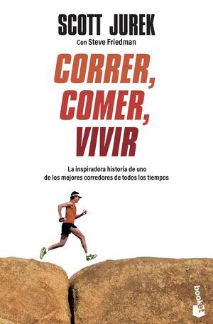 CORRER, COMER, VIVIR