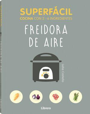 SUPERFÁCIL FREIDORA DE AIRE